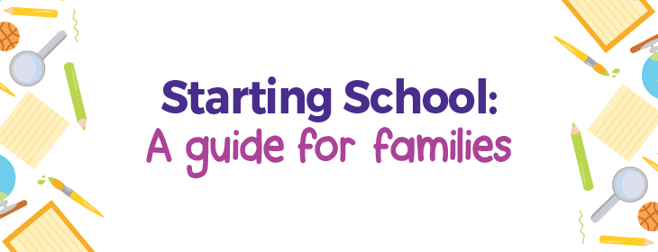 Starting School A guide for families 2017-2018